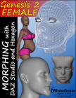 MORPHING GENESIS-2-FEMALE with DAZ Studio 4.6 and Hexagon 2.5