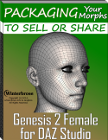 "Packaging Genesis-2-Female (G2F) Morphs To Sell or Share by Winterbrose Arts & Graphics, LTD Packaging Your Morphs To Sell Or Share for Genesis 2 Female with DAZ Studio: This 56-page tutorial is a comprehensive step-by-step guide on how to package the morphs you have created for the Genesis 2 Female to sell or share with other DAZ Studio users. Each step of the process from beginning to end is explained and fully illustrated. This tutorial is designed for all skill levels from beginner to professional. Use it as a learning tool to learn how to prepare for and package your morph creations, or keep it as a handy technical reference when you need to brush up on your skills when needed. Perfect companion guide for owners of ""Morphing Genesis 2 Female with DAZ Studio and Hexagon"" tutorial. The tutorial is in PDF format and includes a table of contents and quick reference guide."