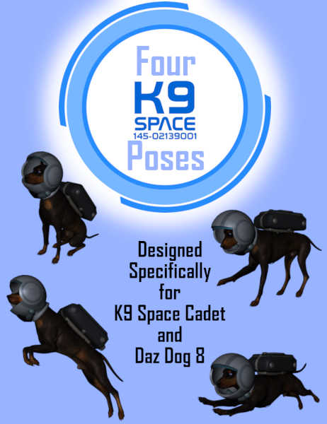 K9 Space Cadet Poses for Daz Studio and Poser